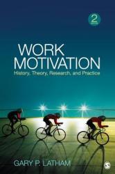 Work Motivation - Gary Latham (2012)