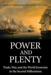 Power and Plenty - Trade, War, and the World Economy in the Second Millennium (2009)
