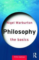 Philosophy: The Basics (2012)