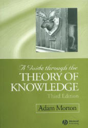 Guide Through the Theory of Knowledge (2002)