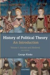 History of Political Theory: An Introduction, Volume I: Ancient and Medieval (2012)