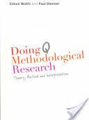Doing Q Methodological Research - Theory, Method & Interpretation (2012)