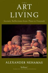 Art of Living - Socratic Reflections from Plato to Foucault (2000)