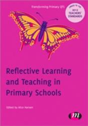Reflective Learning and Teaching in Primary Schools (2012)