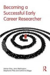 Becoming a Successful Early Career Researcher (2012)