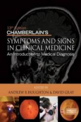 Chamberlain's Symptoms and Signs in Clinical Medicine 13th E - Andrew R Houghton (2010)