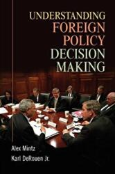 Understanding Foreign Policy Decision Making (2005)