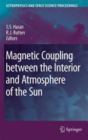 Magnetic Coupling Between the Interior and Atmosphere of the Sun (2012)