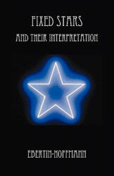 Fixed Stars and Their Interpretation (2009)
