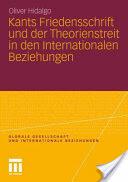Kants Friedensschrift Und Der Theorienstreit in Den Internationalen Beziehungen (2004)