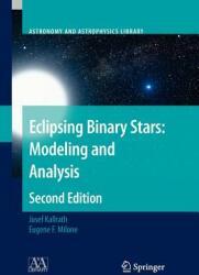 Eclipsing Binary Stars - Modeling and Analysis (2012)
