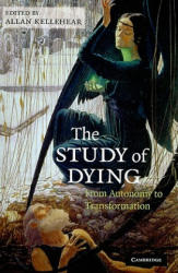 Study of Dying - From Autonomy to Transformation (2010)