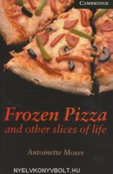 Frozen Pizza and Other Slices of Life - Level 6 (2004)