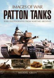 Patton Tank: Images of War Series - Michael Green (2012)