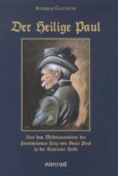 Der Heilige Paul - Andreas Gautschi (2013)