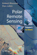 Polar Remote Sensing: Volume II: Ice Sheets (2005)