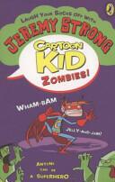 Cartoon Kid - Zombies! (2013)