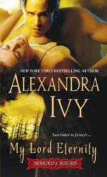 My Lord Eternity - Alexandra Ivy (2012)