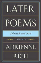 Later Poems Selected and New (2013)