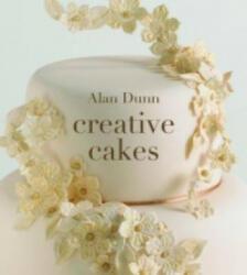 Creative Cakes - Alan Dunn (2012)