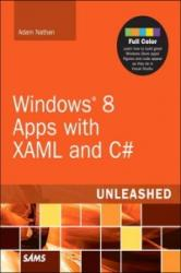 Windows 8 Metro Apps with XAML and C sharp Unleashed - Adam Nathan (2012)