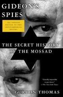 Gideon's Spies: The Secret History of the Mossad (2012)