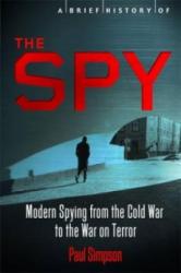 Brief History of the Spy - Paul Simpson (2013)