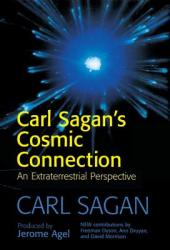 Carl Sagan's Cosmic Connection: An Extraterrestrial Perspective (2008)