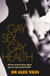 Gay Sex, Gay Health (2006)