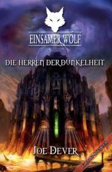 Einsamer Wolf - Die Herren der Dunkelheit (2012)