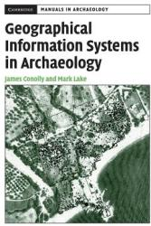 Geographical Information Systems in Archaeology (2005)