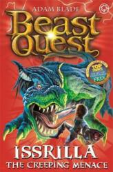 Beast Quest: Issrilla the Creeping Menace - Adam Blade (2013)