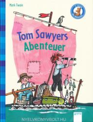 Mark Twain: Tom Sawyers Abenteuer - Klassiker für Erstleser (2013)