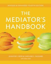 The Mediator's Handbook: Revised Expanded Fourth Edition (2012)
