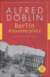 Alfred Döblin: Berlin Alexanderplatz (2013)