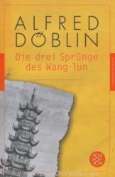 Die drei Sprünge des Wang-lun - Alfred Döblin (2013)