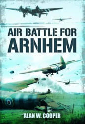 Air Battle for Arnhem (2012)
