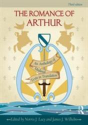 Romance of Arthur - An Anthology of Medieval Texts in Translation (2012)