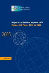 World Trade Organization Dispute Settlement Reports - World Trade Organization (2012)