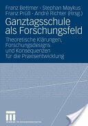 Ganztagsschule ALS Forschungsfeld (2007)