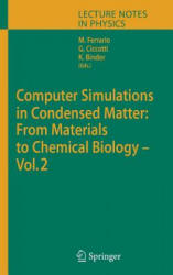 Computer Simulations in Condensed Matter: From Materials to Chemical Biology. Volume 2 (2006)
