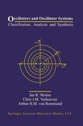 Oscillators and Oscillator Systems - Classification, Analysis and Synthesis (1999)