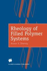 Rheology of Filled Polymer Systems (1999)