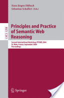 Principles and Practice of Semantic Web Reasoning - Second International Workshop, PPSWR 2004, St. Malo, France, September 6-10, 2004, Proceedings (2004)
