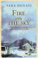 Fire Along the Sky (2008)