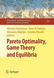 Pareto Optimality, Game Theory and Equilibria (2008)