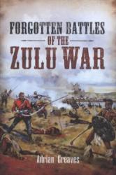 Forgotten Battles of the Zulu War (2012)