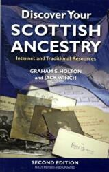 Discover Your Scottish Ancestry - Internet and Traditional Resources (2009)