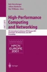 High-Performance Computing and Networking - Bob Hertzberger, Alfons Hoekstra, Roy Williams (2001)