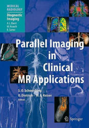 Parallel Imaging in Clinical MR Applications (2006)